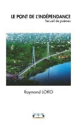 Read more about the article Littérature: Le pont de l'indépendance lu par Emeraude Kouka