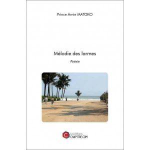 Read more about the article Critique littéraire : Mélodie des larmes vu par Emeraude Kouka