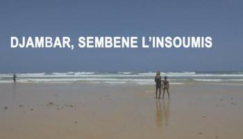 Read more about the article Cinéma: Djambar, Sémbene l'insoumis consacré aux Trophées Francophone du Cinéma