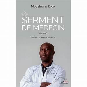 Read more about the article Littérature : Serment de Médecin de Moustapha DIOP vu par Amadou Moustapha DIENG