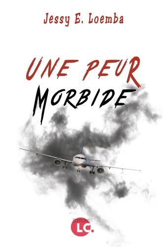 Read more about the article Critique littéraire : Une peur morbide de Jessy E. Loemba