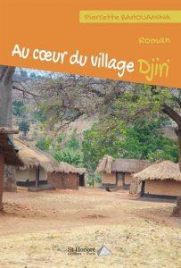Read more about the article Littérature : Au cœur du village Djiri de Pierrette Bahouamina